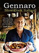 Gennaro Contaldo: Slow Cook Italian