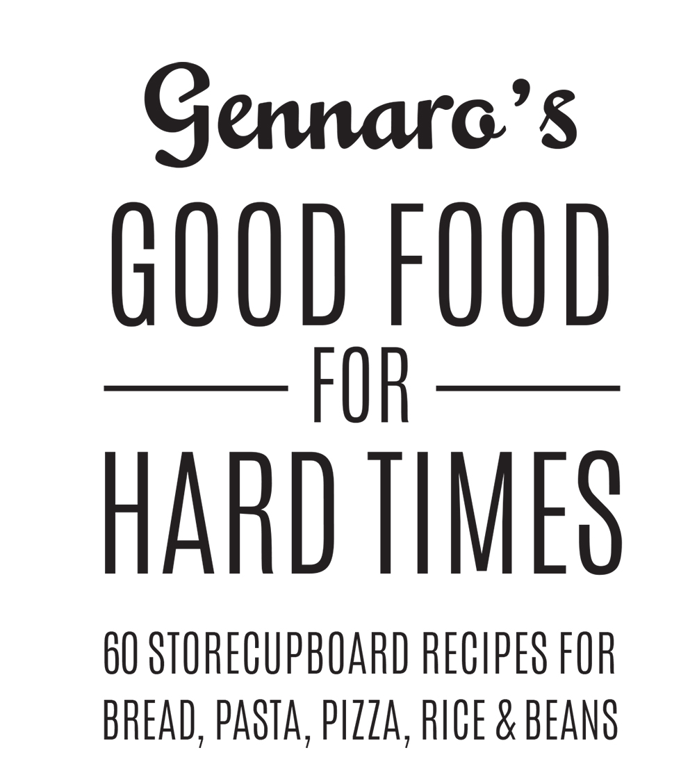 Gennaro's Good Food for Hard Times